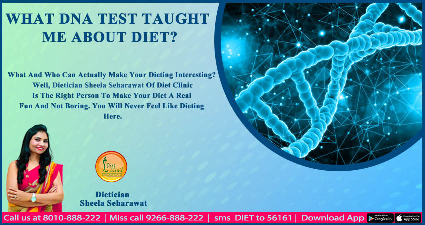 What DNA test taught me about Diet?